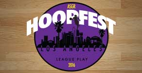 ASGR HOOPFEST Los Angeles